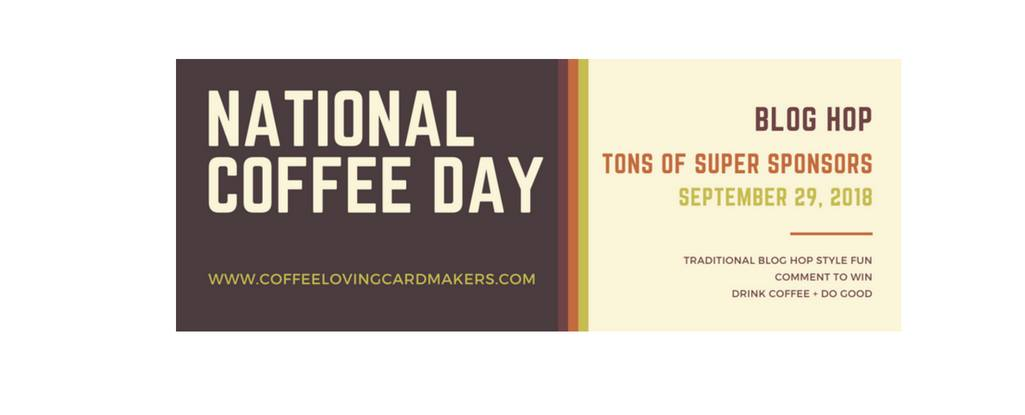 2018 National Coffee Day Blog Hop
